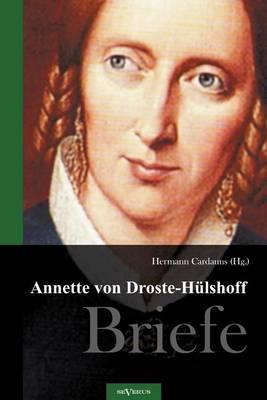 Annette Von Droste-H Lshoff. Briefe (Paperback)