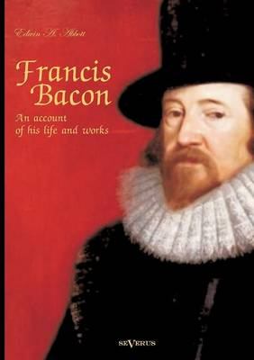 the life and achievements of francis bacon What are the most important achievements of sir francis bacon update cancel answer wiki what influence did sir francis bacon have on the scientific revolution.