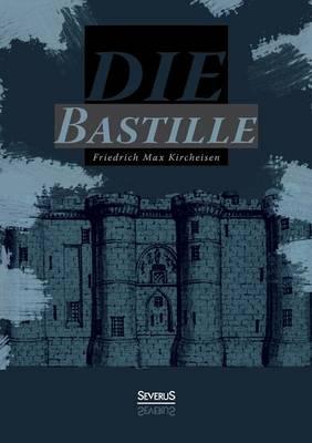 Die Bastille (Paperback)