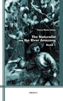 The Naturalist on the River Amazons (Paperback)