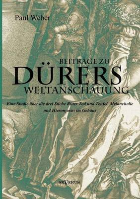 Beitrage Zu Durers Weltanschauung (Paperback)