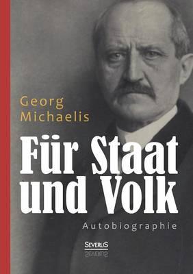 Fur Staat Und Volk. Autobiographie (Paperback)