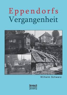 Eppendorfs Vergangenheit (Paperback)