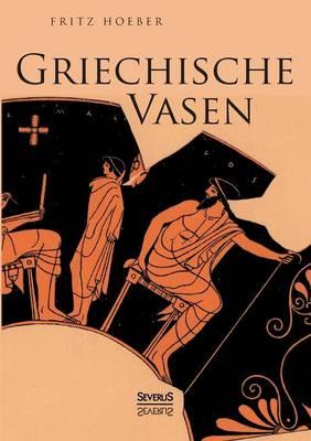 Griechische Vasen (Paperback)