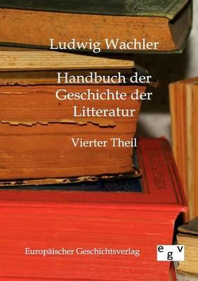 Handbuch Der Geschichte Der Litteratur (Paperback)