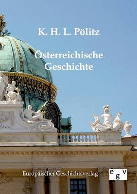 Osterreichische Geschichte (Paperback)