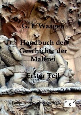 Handbuch Der Geschichte Der Malerei (Paperback)