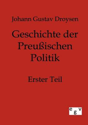 Geschichte Der Preussischen Politik (Paperback)