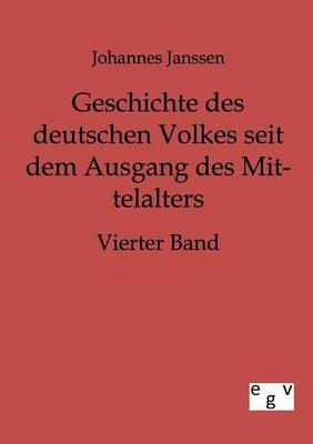 Geschichte Des Deutschen Volkes Seit Dem Ausgang Des Mittelalters (Paperback)