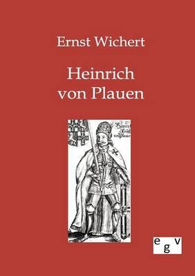 Heinrich Von Plauen (Paperback)