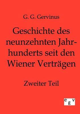 Geschichte Des Neunzehnten Jahrhunderts Seit Den Wiener Vertragen (Paperback)