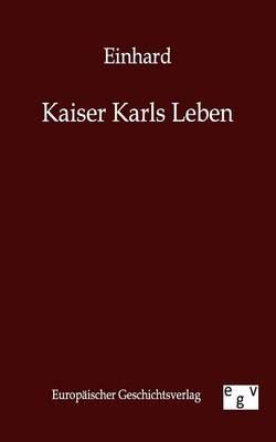 Kaiser Karls Leben (Paperback)