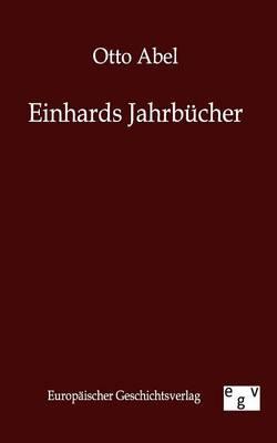 Einhards Jahrbucher (Paperback)