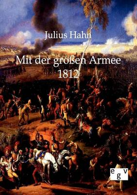 Mit Der Groen Armee 1812 (Paperback)