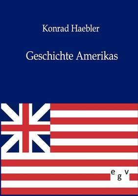 Geschichte Amerikas (Paperback)