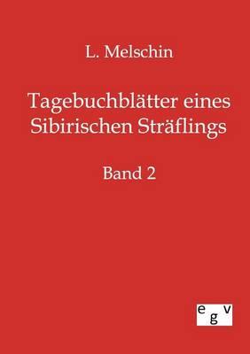 Tagebuchblatter Eines Sibirischen Straflings (Paperback)