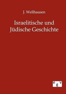 Israelitische Und Judische Geschichte (Paperback)