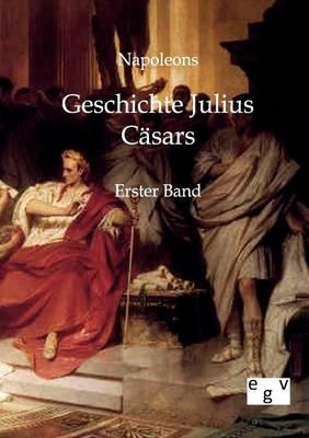 Geschichte Julius Casars (Paperback)