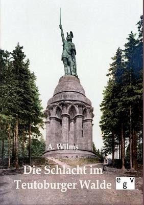 Die Schlacht Im Teutoburger Walde (Paperback)