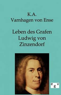 Leben Des Grafen Ludwig Von Zinzendorf (Paperback)