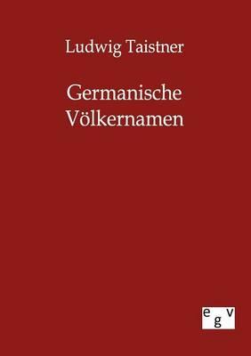 Germanische V lkernamen (Paperback)