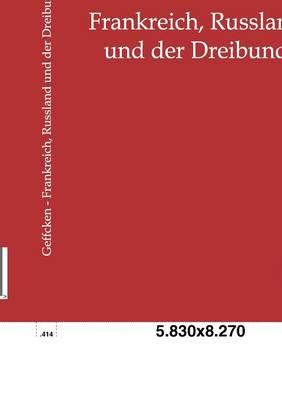 Frankreich, Russland Und Der Dreibund (Paperback)