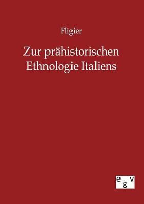 Zur Prahistorischen Ethnologie Italiens (Paperback)