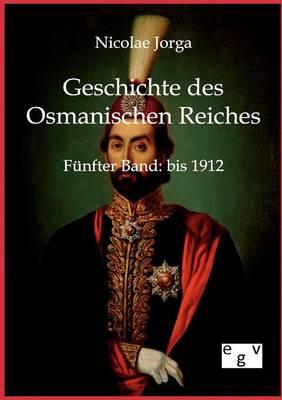 Geschichte Des Osmanischen Reiches (Paperback)