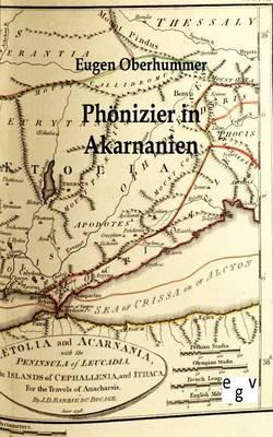 Phonizier in Akarnanien (Paperback)