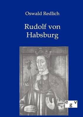 Rudolf Von Habsburg (Paperback)