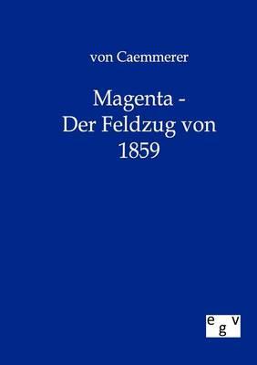 Magenta - Der Feldzug Von 1859 (Paperback)