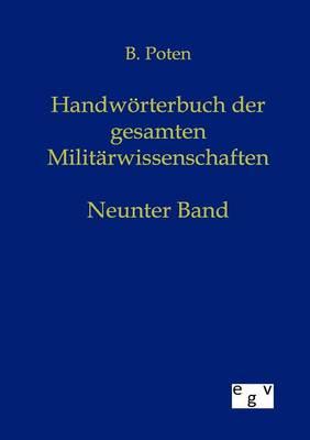 Handworterbuch Der Gesamten Militarwissenschaften (Paperback)