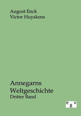 Annegarns Weltgeschichte (Paperback)