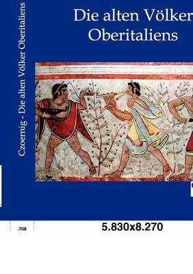 Die Alten V Lker Oberitaliens (Paperback)