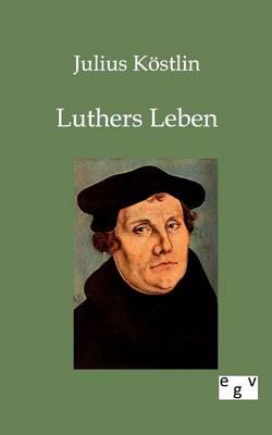 Luthers Leben (Paperback)
