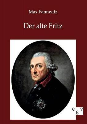 Der Alte Fritz (Paperback)