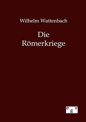 Die Romerkriege (Paperback)