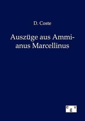 Auszuge Aus Ammianus Marcellinus (Paperback)