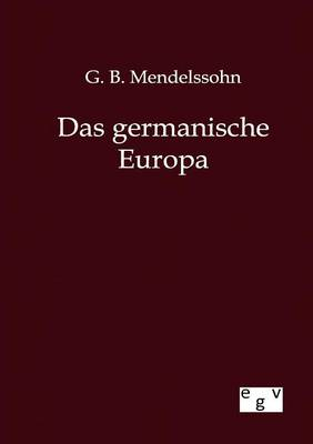Das Germanische Europa (Paperback)