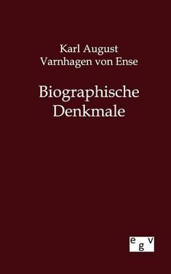 Biographische Denkmale (Paperback)