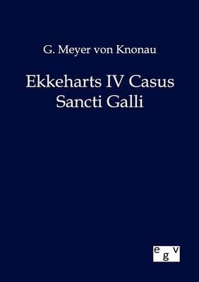 Ekkeharts IV Casus Sancti Galli (Paperback)