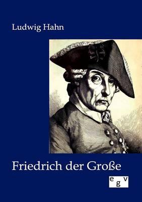 Friedrich Der Groe (Paperback)