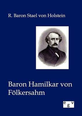 Baron Hamilkar Von Folkersahm (Paperback)