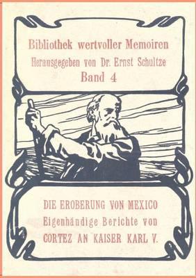 Die Eroberung Von Mexiko (Paperback)
