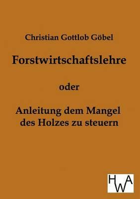 Forstwirtschaftslehre (Paperback)