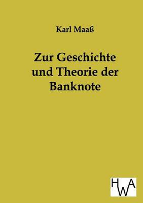 Zur Geschichte Und Theorie Der Banknote (Paperback)