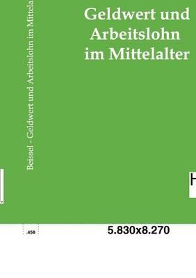 Geldwert Und Arbeitslohn (Paperback)