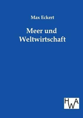 Meer Und Weltwirtschaft (Paperback)