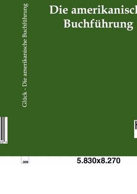 Die Amerikanische Buchfuhrung (Paperback)