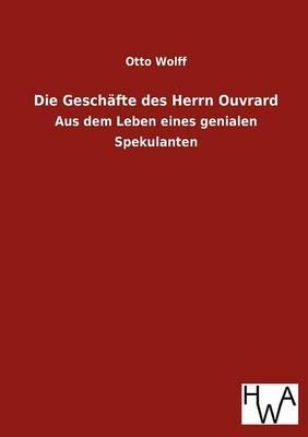 Die Gesch Fte Des Herrn Ouvrard (Paperback)